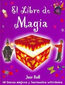El Libro De Magia (Spanish Edition)