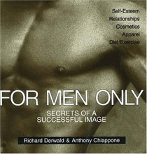 For Men Only: The Secrets of a Successful Image