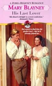 His Last Lover (Zebra Regency Romance)
