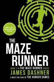 The Maze Runner (Maze Runner, Bk 1)