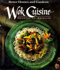 Wok Cuisine: Oriental to American