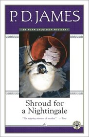 Shroud for a Nightingale (Adam Dalgliesh, Bk 4)