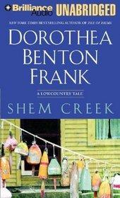 Shem Creek : A Lowcountry Tale (Audio Cassette) (Unabridged)