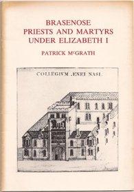 Brasenose Priests and Martyrs Under Elizabeth I