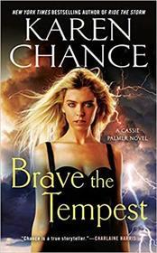 Brave the Tempest (Cassie Palmer, Bk 9)