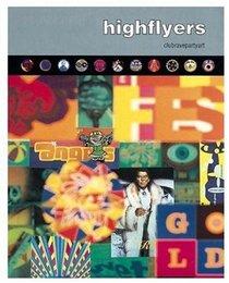 Highflyers : Clubravepartyart