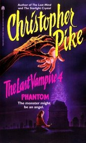 The Phantom (Last Vampire, Bk 4)