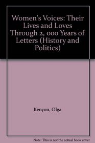 Women's Voices: Their Lives and Loves Through Two Thousand Years of Letters