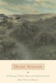 Desert Sojourn: A Woman's Forty Days and Nights Alone