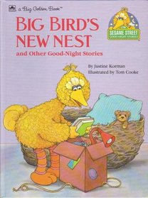 Big Bird's New Nest (Sesame Street Good-Night Stories)