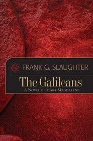 The Galileans: A Novel of Mary Magdalene
