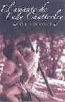 El amante de lady Chatterley/ Lady Chatterley's Lover (Spanish Edition)