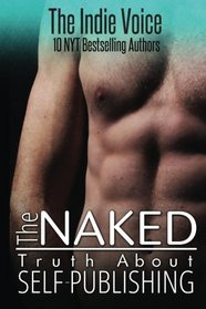 The Naked Truth About Self-Publishing
