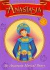 My Anastasia Musical Diary
