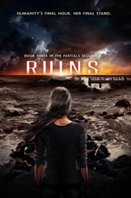Ruins (Partials Sequence, Bk 3)