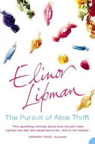 The Pursuit of Alice Thrift