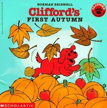 Clifford's First Autumn (The Big Red Dog)