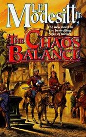 The Chaos Balance (Saga of Recluce, Bk 7)