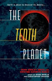 The Tenth Planet (Tenth Planet, Bk 1)