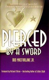 Pierced by a Sword (Pierced by a Sword, Bk 1)
