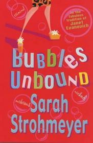 Bubbles Unbound (Bubbles Yablonsky, Bk 1)