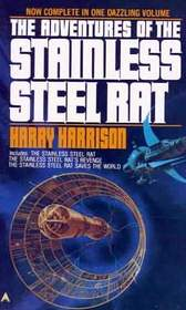 The Adventures of the Stainless Steel Rat (Stainless Steel Rat, Omnibus, Bk 1-3)