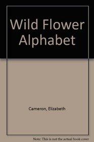 A Wild Flower Alphabet