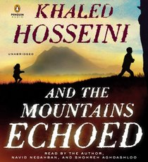 And the Mountains Echoed (Audio CD) (Unabridged)