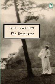 The Trespasser (Twentieth Century Classics)