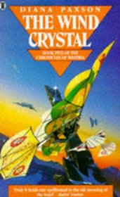 The Wind Crystal: Book Five Of The Chronicles Of Westria