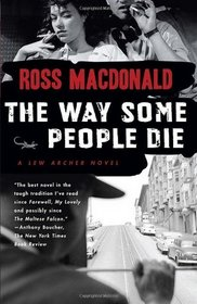 Way Some People Die (Lew Archer, Bk 3) (Large Print)