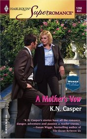 A Mother's Vow (Women in Blue, Bk 6) (Harlequin Superromance, No 1260)