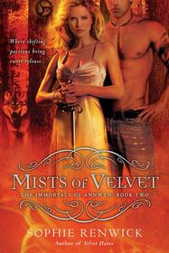 Mists of Velvet (Immortals of Annwyn, Bk 2)