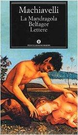 Mandragola, Belfagor e Lettere (Italian Edition)