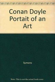 Conan Doyle Portait of An Art