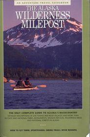 Alaska Wilderness Milepost