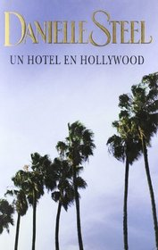 Un hotel en Hollywood/ Bungalow 2 (Spanish Edition)