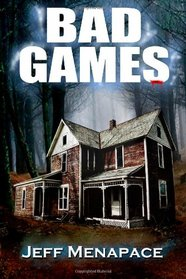Bad Games: A Novel (A Dark Psychological Thriller)