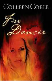 Fire Dancer (Smoke Jumpers, Bk 1)