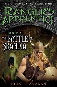 The Battle for Skandia (Ranger's Apprentice, Bk 4)
