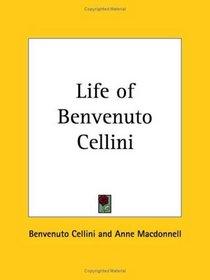 Life of Benvenuto Cellini