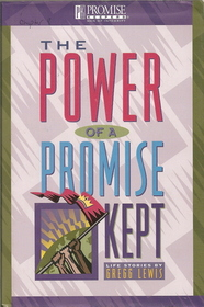 The Power of a Promise Kept: Life Stories