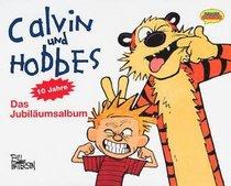 Calvin und Hobbes 10 Jahre. Das Jubil�umsalbum.