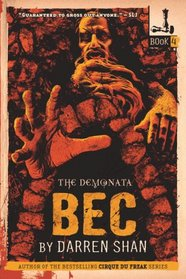 Demonata #4, The: Bec: Book 4 in the Demonata series (Demonata)