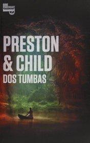 Dos tumbas / Two Graves (Spanish Edition)