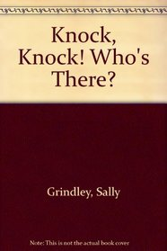 Knock,knock!who's Ther