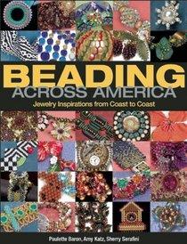 Beading Across America: Jewelry Inspiration from Coast to Coast