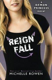 Reign Fall: Demon Princess (Volume 3)