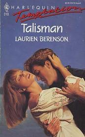 Talisman (Harlequin Temptation, No 310)