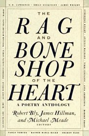 The Rag and Bone Shop of the Heart : A Poetry Anthology
